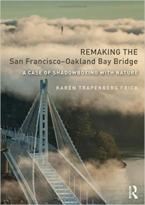 Cover: Remaking the Bay Bridge - Amazon